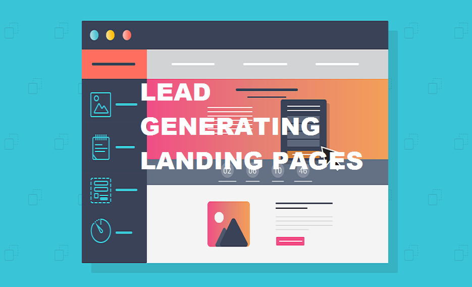 How to Design Lead Generating Landing Pages ?